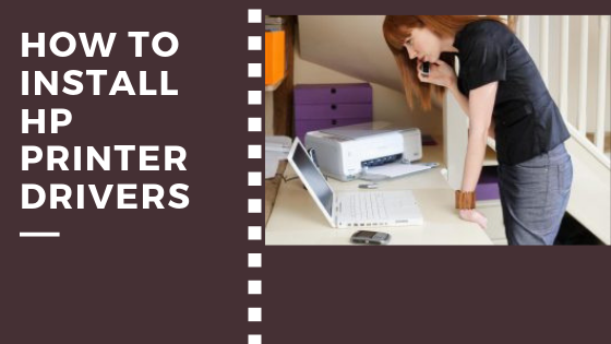 how-to-install-hp-printer-drivers